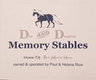 D and D Memory Stables