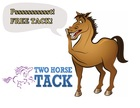 TWO HORSE TACK                    Click Here to Enter our Free Monthly Tack Giveaway
